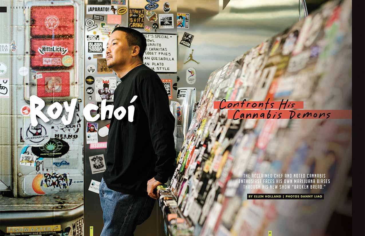 Roy Choi Confronts His Cannabis Demons